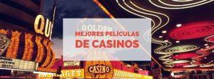 Las 5 mejores películas de casinos