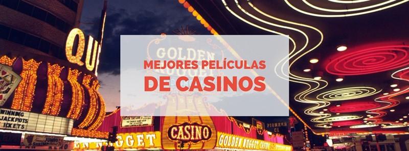 mejores peliculas de casinos